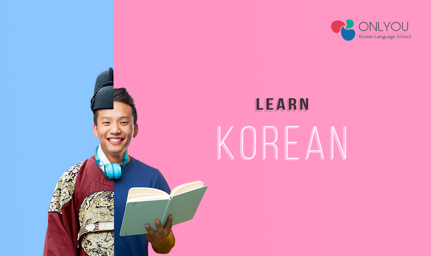 4 Reasons Why You Should Learn Korean As A Second Language