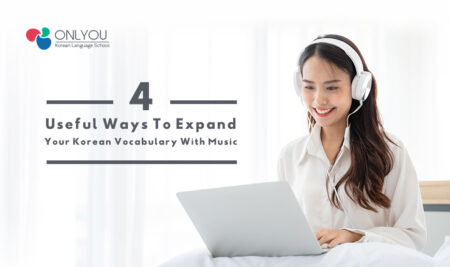 4 Useful Ways To Expand Your Korean Vocabulary With Music